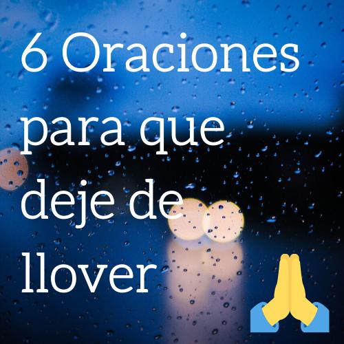 Oración para que deje de llover