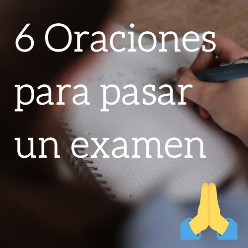 Oraciones para pasar un examen